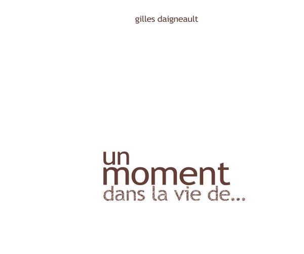livre | un moment dans la vie de… | réalisations